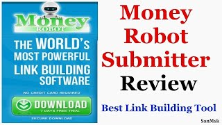 Money Robot Submitter Free Download 2017